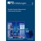 PTB-Mitteilungen 2/2015 Traceable Dynamic Measurement  of Mechanical Quantities