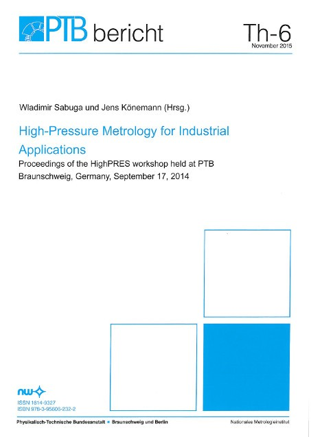 High-Pressure Metrology for Industriel Applications