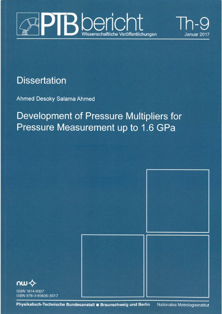 Development of Pressure Multipliers for Pressure Measuremen up to 1.6 GPa
