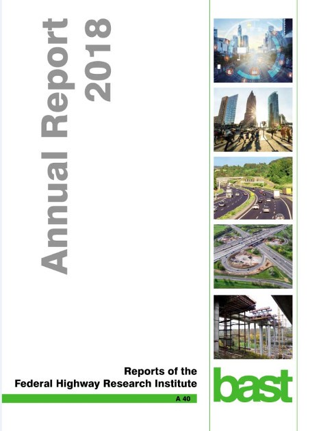 Annual Report 2018 - Reports of the Federal Highway Research Institute