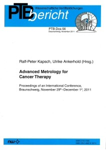 Advanced Metrology for Cancer Therapy