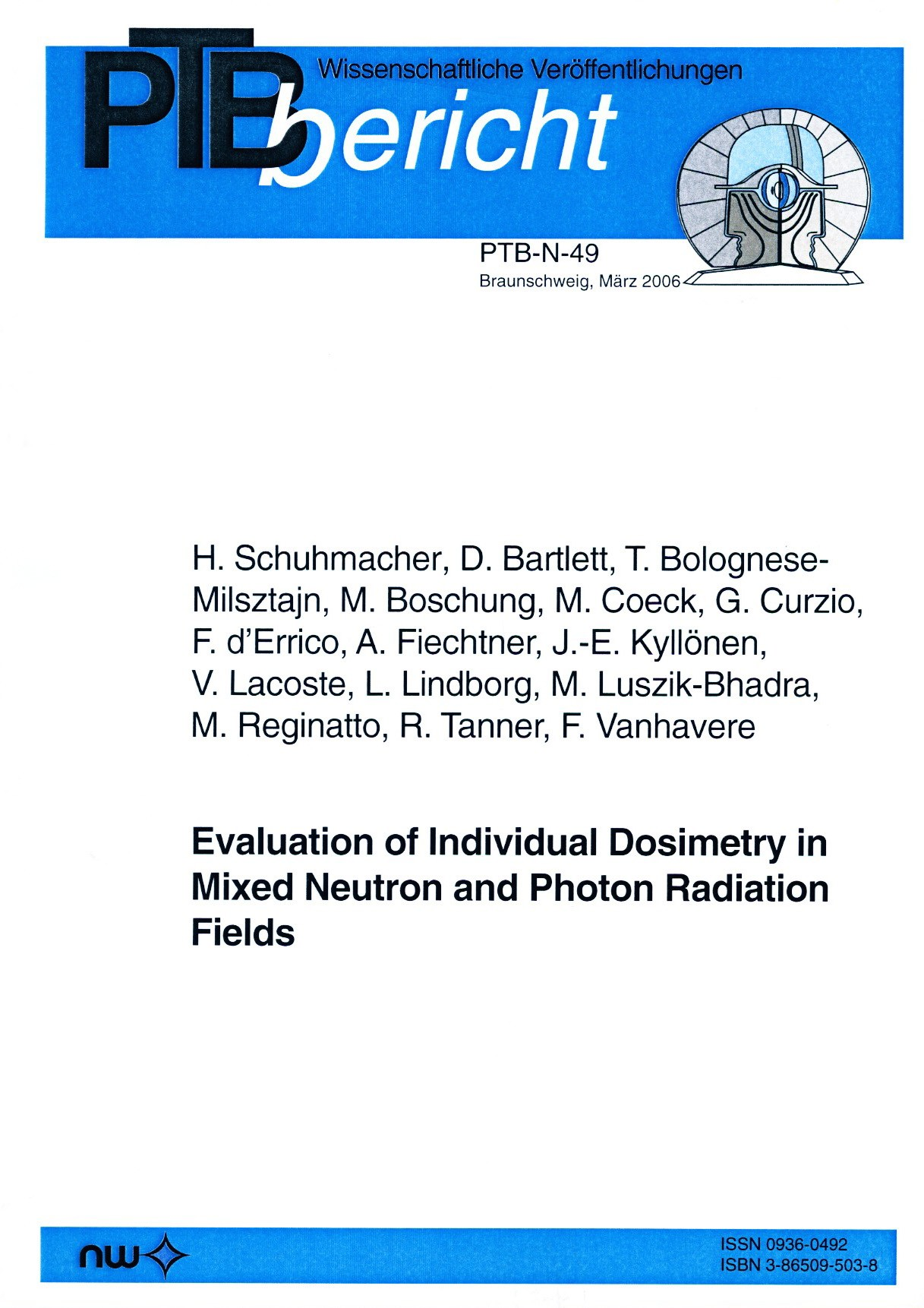 Evaluation of Individual Dosimetry in Mixed Neutron and Photon Radiation Fields