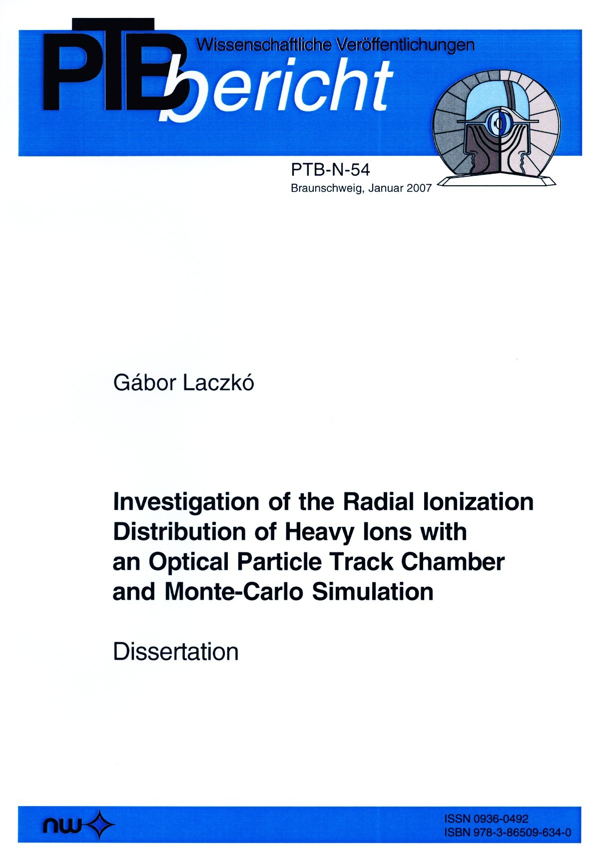 Investigation of the Radial Ionization Distribution of Heavy Ions with an Optical Particle Track Chamber and Monte-Carlo Simulation (Dissertation)