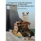 A Comparison of the Developmentof Metrology in China and the West