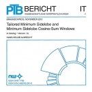 Tailored Minimum Sidelobe and Minimum Sidelobe Cosine-Sum Windows